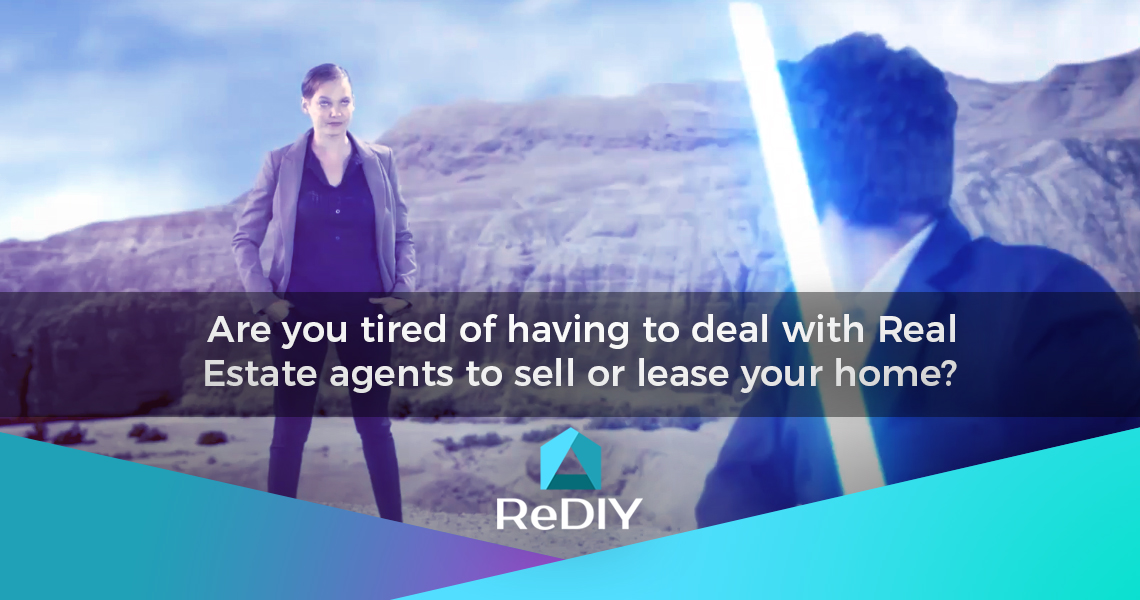 Are you tired of having to deal with Real Estate agents to sell or lease your home?