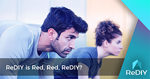 ReDIY is Red, Red, ReDIY?