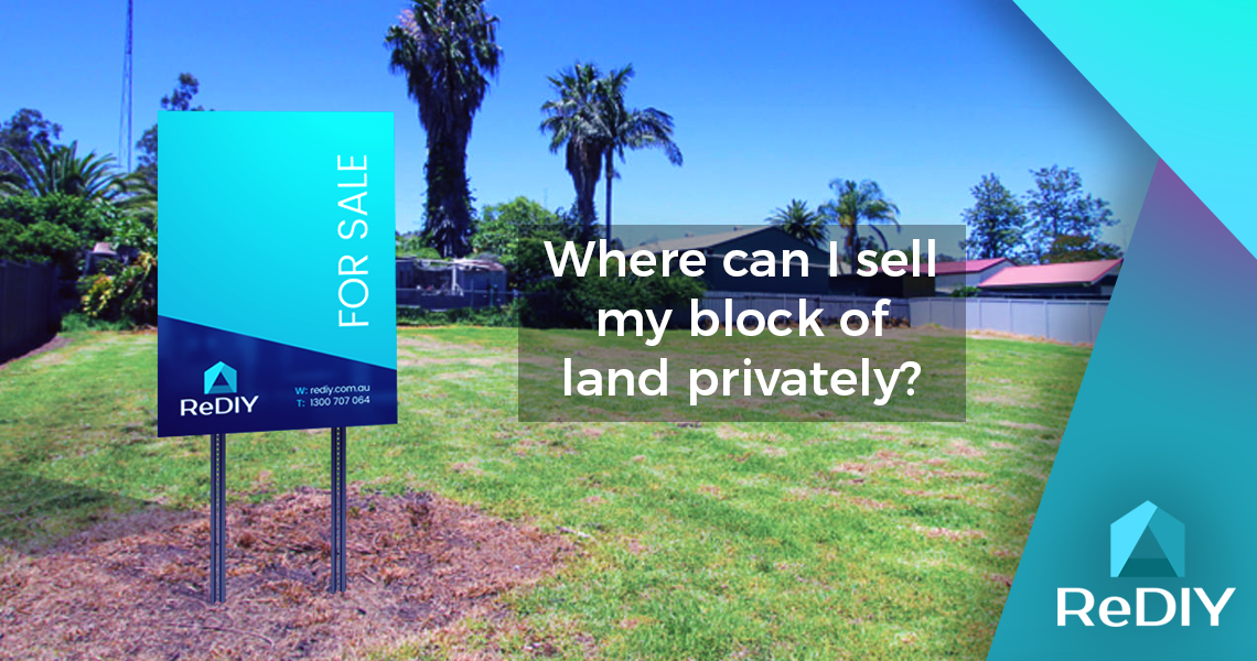 Where can I sell my block of land privately?